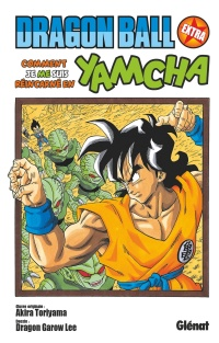 Dragon Ball Extra : Comment je me suis réincarné en Yamcha, Dragon Garow Lee