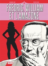 Vignette du livre Fredric, William et l'Amazone