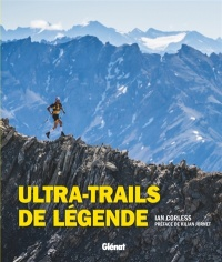 Ultra-trails de légende - Ian Corless