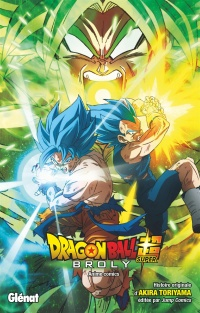 Vignette du livre Dragon Ball super. Broly
