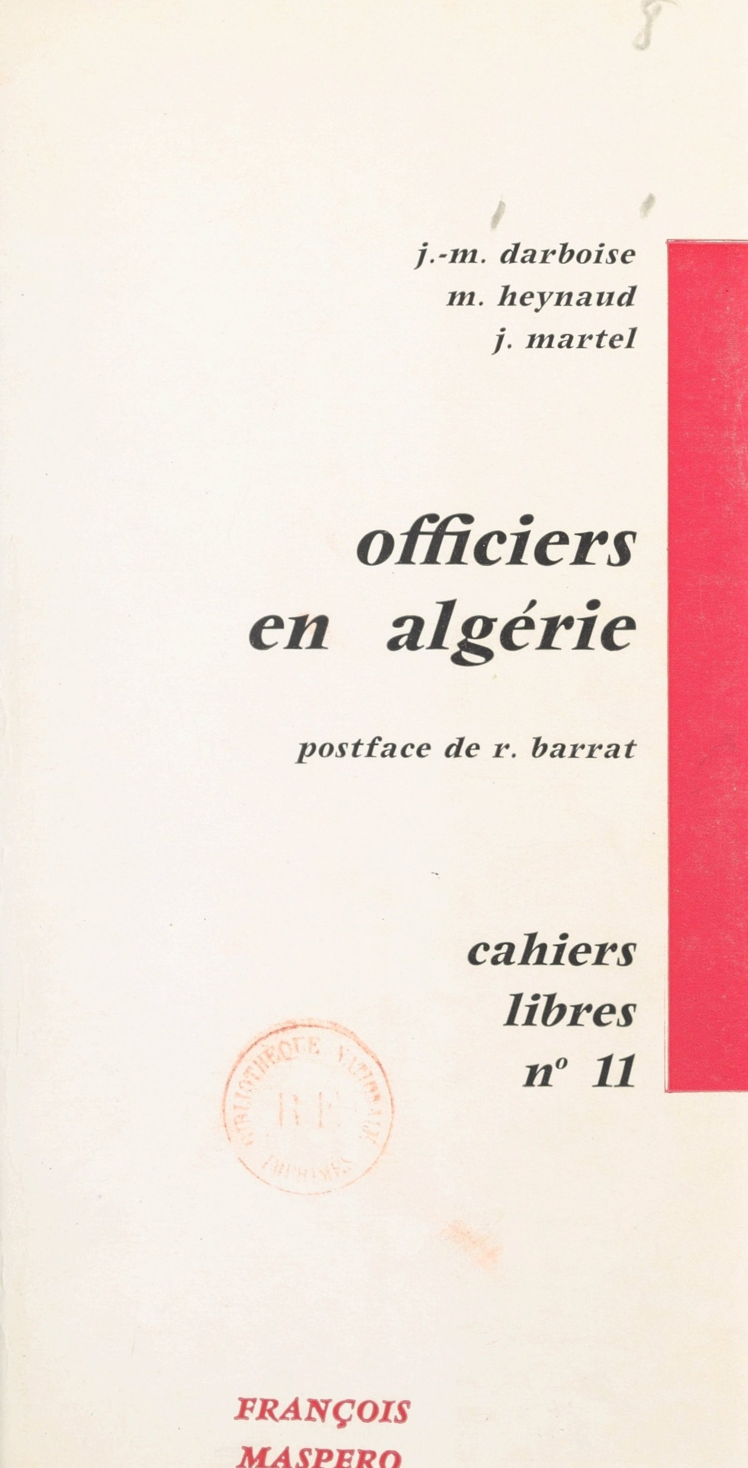 Officiers en Algérie, Jacques Martel