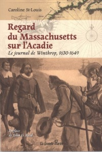 Vignette du livre Regard du Massachusetts sur l'Acadie: le journal de Winthrop, 163