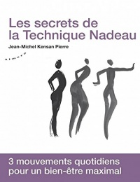 Les secrets de la technique Nadeau, Monique Filleau