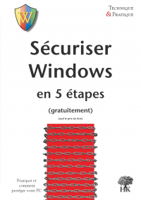 Sécuriser Windows en 5 Étapes