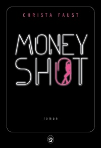 Vignette du livre Money shot