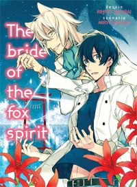 Vignette du livre Bride of the Fox Spirit - Miryu Masaya, Rihito Takarai