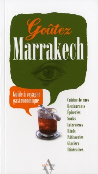 Goûtez Marrakech - Elvira Masson