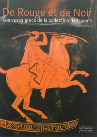 De rouge et de noir: vases grecs de la collection Luynes - Cécile Colonna