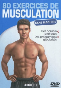 Vignette du livre 80 exercices de musculation :sans machine