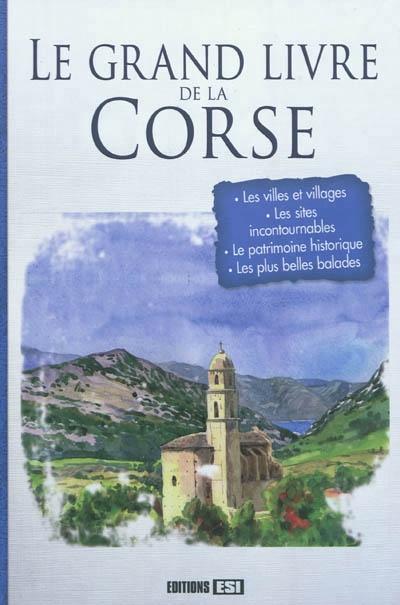 Le grand livre de la corse par claudine penou antoine for Le grand livre du minimalisme