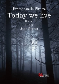 Vignette du livre Today we Live  CD mp3  (6h30)
