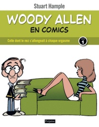 Vignette du livre Woody Allen en comics T.1: Celle dont le nez s'allongeait...