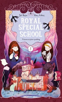 Vignette du livre Royal Special School T.1 : Frissons et plum-pudding