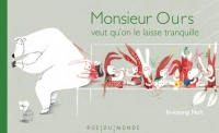 Monsieur Ours veut qu'on le laisse tranquille - In-Kyung Noh