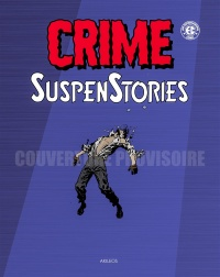 Vignette du livre Crime SuspenStories T.4