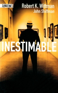 Inestimable - Robert K. & Shiffman Wittman