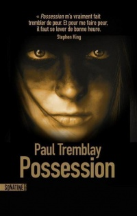 Vignette du livre Possession - Paul Tremblay