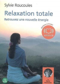 Vignette du livre Relaxation totale  1 CD (1h15)