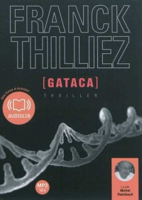 Vignette du livre Gataca   2 CD mp3 (18h17)