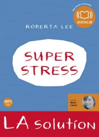 Vignette du livre Superstress: La solution  1 CD mp3 (5h18)