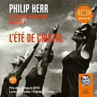 Trilogie berlinoise T.1: L'été de cristal  1 CD mp3 (8h50) - Philip Kerr