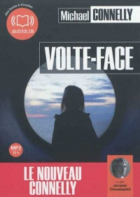 Volte-face   1 CD mp3  (12h14) - Michael Connelly