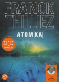 Vignette du livre Atomka   2 CD mp3  (17h00)