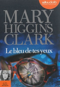 Bleu de tes yeux(Le)  1 CD mp3  (8h39) - Mary higgins Clark