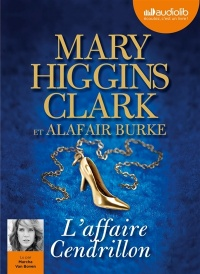 Vignette du livre L'affaire Cendrillon  1 CD mp3  (9h11) - Mary higgins Clark, Alafair Burke