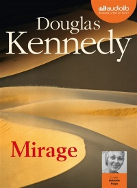 Vignette du livre Mirage 2 CD mp3  (12h20) - Douglas Kennedy