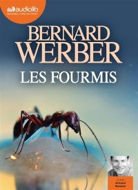 Les fourmis  1 CD mp3  (10h34) - Bernard Werber