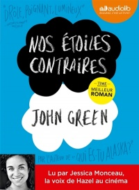 Nos étoiles contraires  1 CD mp3  (7h53) - John Green