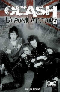 Vignette du livre The Clash : la punk attitude