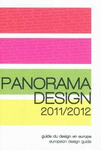 Panorama design 2011-2012: guide du design en Europe - Anne Marie Boutin