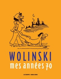 Mes années 70 - Georges Wolinski