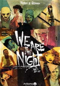 Vignette du livre We are the night T.1