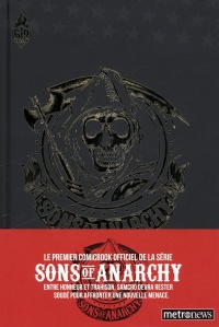 Vignette du livre Sons of Anarchy T.1 - Christopher Golden, Damian Couceiro, Stephen Downer