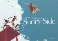 Vignette du livre Sunny Side :The art of Pascal Campion