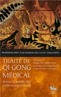 Traité de Qi Gong médical T.3 - Jerry Alan Johnson