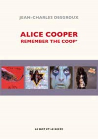 Vignette du livre Alice Cooper: remember the Coop'