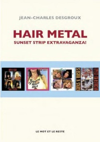 Vignette du livre Hair Metal : Sunset Atrip Extravaganza !
