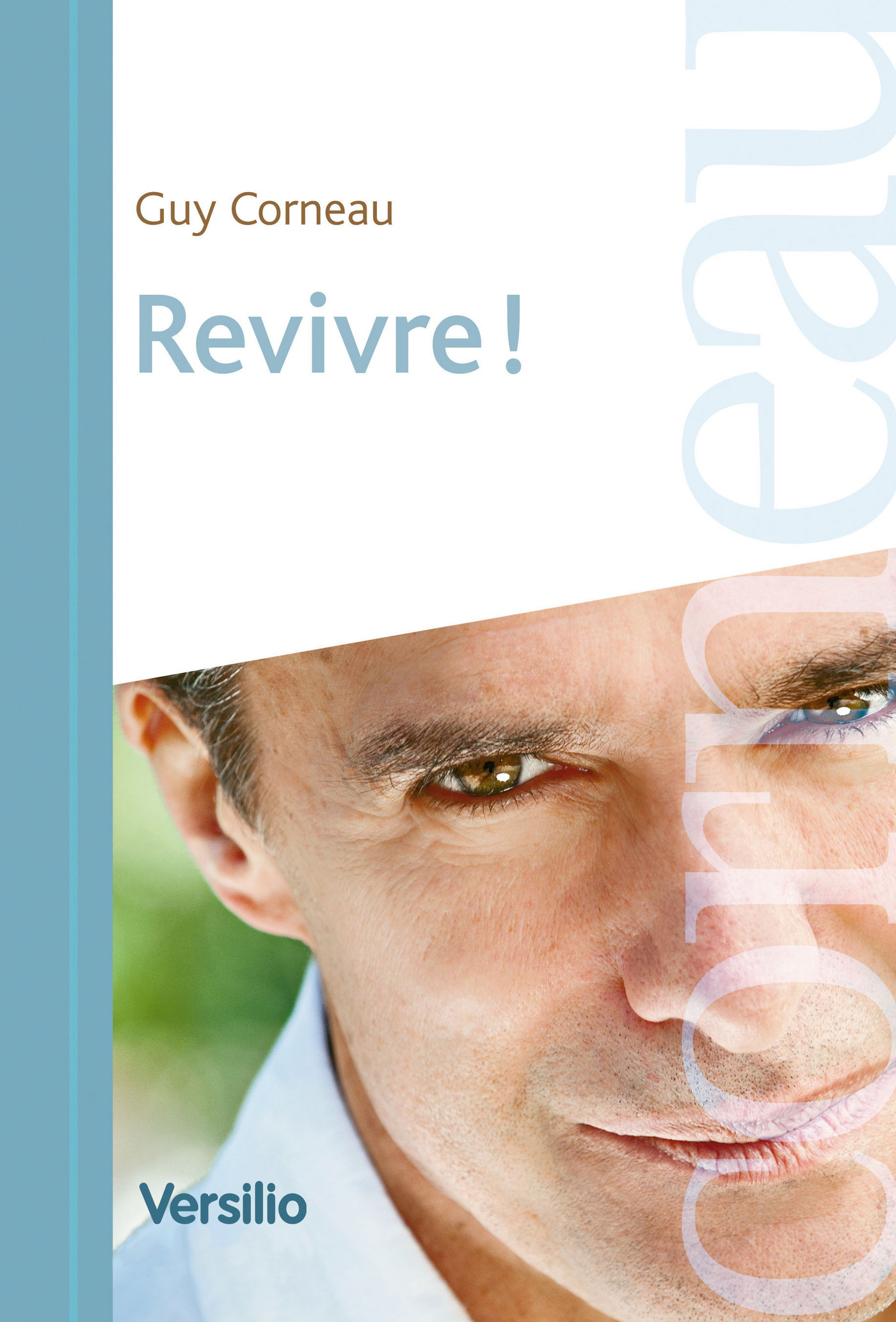 Revivre! - Guy Corneau