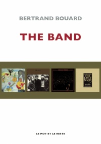 Vignette du livre The Band - Bertrand Bouard