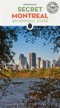 Vignette du livre Secret Montreal : an unusual guide