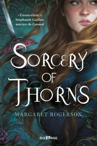 Vignette du livre Sorcery of Thorns