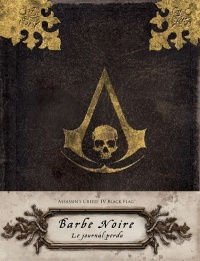 Vignette du livre Assassin's Creed IV Black Flag : Barbe Noire, le journal perdu