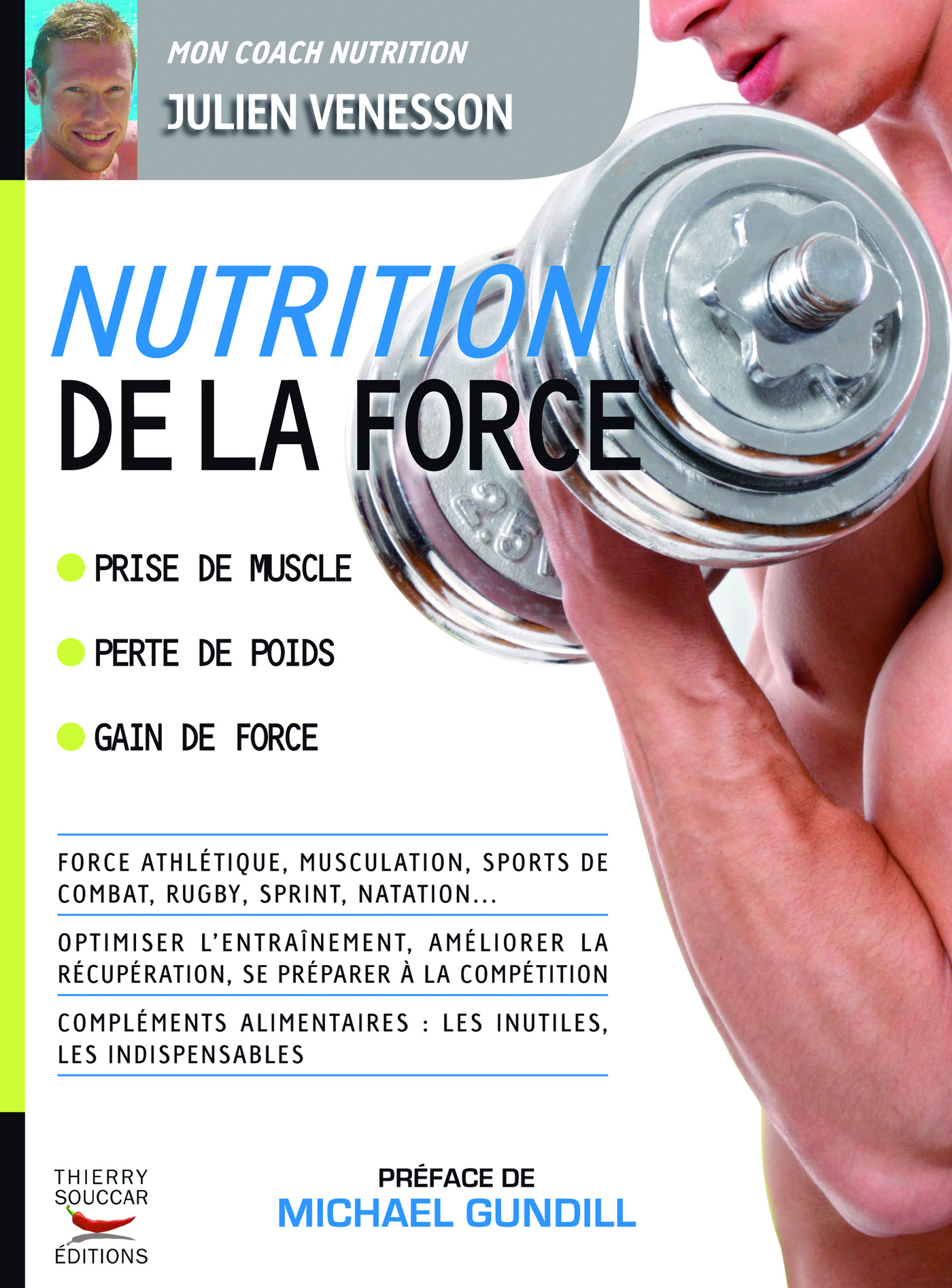 Nutrition de la force, Michael Gundill