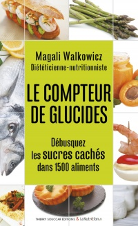 Compteur de glucides (Le) - Magali Walkowicz