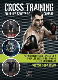Cross training pour les sports de combat - Victor Sebastiao