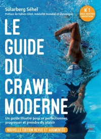 Vignette du livre Le guide du crawl moderne : un guide illustré...